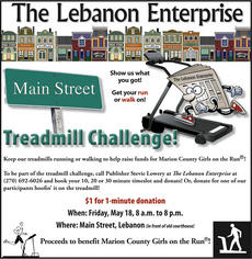 "<div class=""source"">Stevie Lowery</div><div class=""image-desc"">On Friday, May 18, the Enterprise is going to transform a portion of Main Street with treadmills and put your endurance to the test during The Lebanon Enterprise Main Street Treadmill Challenge. From 8 a.m. to 8 p.m. that day, you can sign up for a 10-minute, 20-minute or 30-minute time slot on the treadmill. Participants and their supporters must raise $1 for each minute they walk or run. To reserve your time slot, please call me at (270) 692-6026.</div><div class=""buy-pic""></div>"